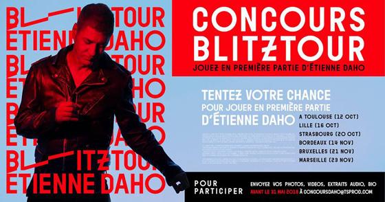 Etienne Daho - Tournée 2018 Blitz Summer Tour Concours 1ère partie