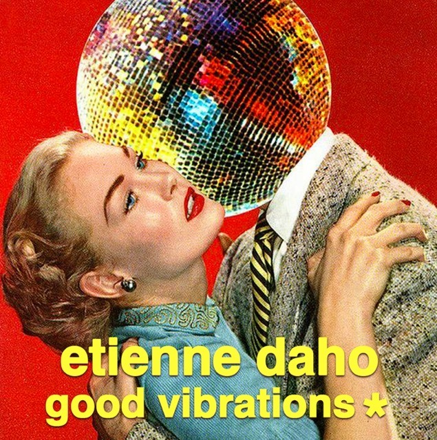 Etienne Daho - Play List Good Vibrations