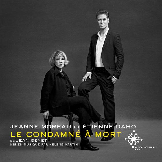 Jeanne Moreau & Etienne Daho - Le condamné à mort