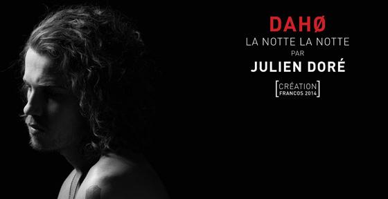Etienne Daho - Julien doré - La Notte La nOtte aux Francolfolies