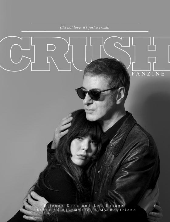 Crush Fanzine Etienne Daho et Lou Lesage