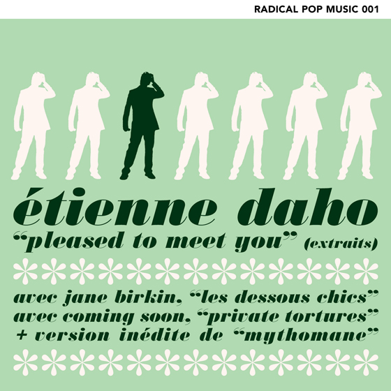 Etienne Daho - Pleased to meet you